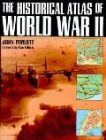 Historical Atlas Of World War II