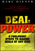 Deal Power 6 Foolproof Steps To Making