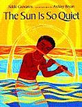 Sun Is So Quiet
