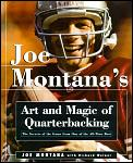 Joe Montanas Art & Magic Of Quarterbacki