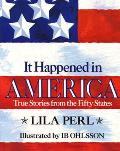 It Happened In America True Stories Fr