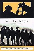 White Boys & Other Stories