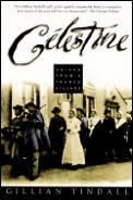 Celestine Voices From A French Village