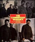 Commissar Vanishes The Falsification Of