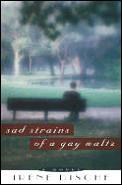 Sad Strains Of A Gay Waltz