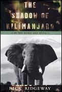 Shadow Of Kilimanjaro On Foot Across Eas