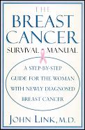Breast Cancer Survival Manual A Step By