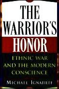 Warriors Honor Ethnic War & The Modern