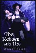 Robber & Me