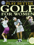 Play Better Golf For Women