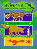 Twist In The Tail Animal Stories From