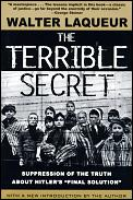 Terrible Secret Suppression Of The Truth About Hitlers Final Solution