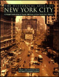 Historical Atlas Of New York A Visual Ce