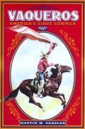 Vaqueros Americas First Cowmen