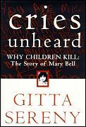 Cries Unheard Mary Bell