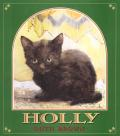 Holly The True Story Of A Cat