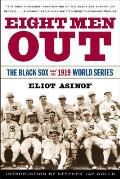 Eight Men Out The Black Sox & the 1919 World Series