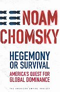 Hegemony Or Survival Americas Quest For