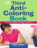 Third Anti Coloring Book Creative Activities for Ages 6 & Up