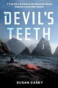 Devils Teeth A True Story Of Survival &