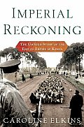 Imperial Reckoning The Untold Story Of