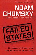 Failed States The Abuse Of Power & The A