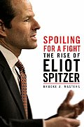 Spoiling For A Fight The Rise Of Eliot S