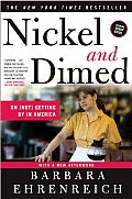 Nickel & Dimed On Not Getting by in America