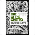 Out Of The Ghetto The Social Background