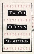 Tai Chi Chuan & Meditation