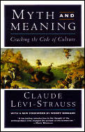 Myth & Meaning Cracking the Code of Culture