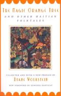 The Magic Orange Tree: And Other Haitian Folktales