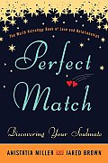 Perfect Match The World Astrology Book