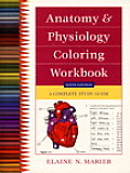 Anatomy & Physiology Coloring Workbook a Complete Study Guide 6th Edition