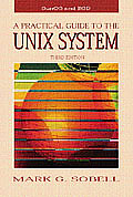 Practical Guide To The Unix System 3rd Edition