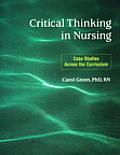 Critical Thinking in Nursing: Case Studies Across the Curriculum