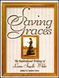 Saving Graces The Inspirational Writings