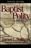 Baptist Polity: As I See It