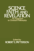 Science, faith, and revelation :an approach to Christian philosophy