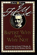 Baptist Why and Why Not