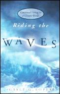 Riding The Waves Contented Living In A
