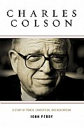 Charles Colson A Story Of Power Corrupti