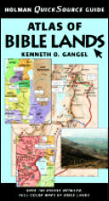 Atlas Of Bible Lands Holman Quicksource