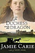 Duchess & The Dragon