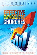 Effective Evangelistic Churches Successful Churches Reveal What Works & What Doesnt