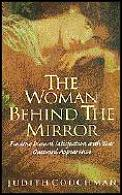 Woman Behind The Mirror Finding Inward