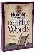 Holman Treasury of Key Bible Words 200 Greek & 200 Hebrew Words Explained & Defined