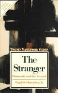 Stranger Humanity & The Absurd