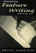 Professional Feature Writing 3rd Edition
