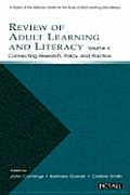 Review of Adult Learning and Literacy, Volume 4: Connecting Research, Policy, and Practice: A Project of the National Center for the Study of Adult Le